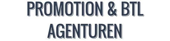 Promotion & BTL Agenturen